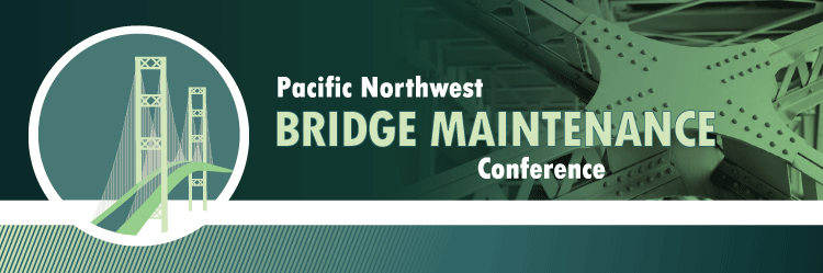 2018 Pacific Northwest Bridge Maintenance Conference